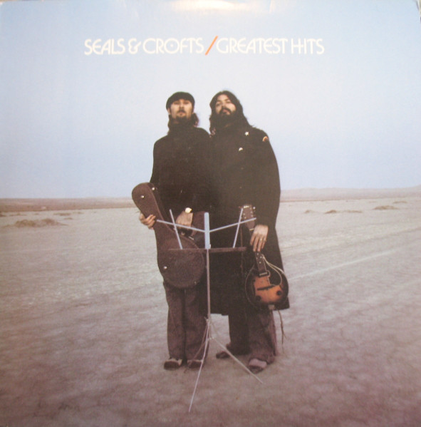 Seals &amp; Crofts' Greatest Hits - Seals &amp; Crofts