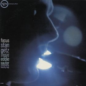 Stan Getz / Eddie Sauter - Focus Single