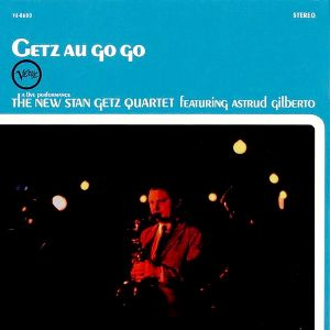 Stan Getz - Getz Au Go Go Single