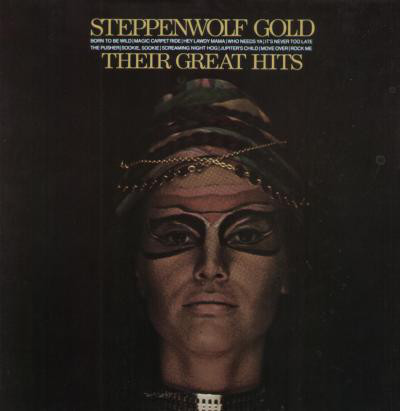 Steppenwolf - Steppenwolf Gold/their Greatest Hits