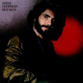Steve Goodman - Hot Spot Vinyl