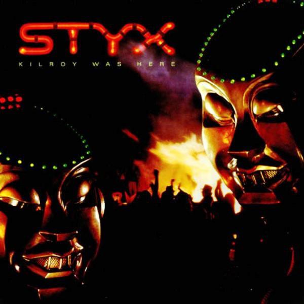 Styx - Kilroy Was Here [vinyl]