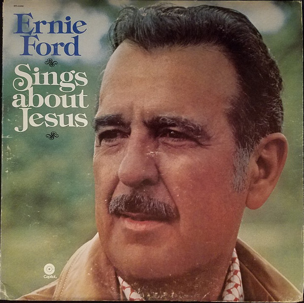 Ernie Ford Sings About Jesus
