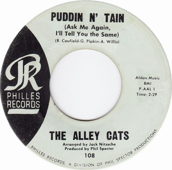 Puddin' N' Tain (Ask Me Again I'll Tell You The Same) / Feel So Good