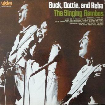 Buck Dottie And Reba The Singing Rambos