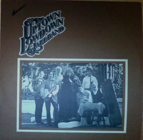 Uptown Lowdown Jazz Band Volume 1