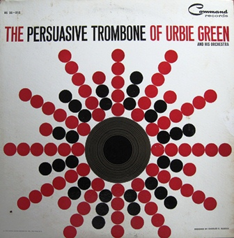 The Persuasive Trombone Of Urbie Green