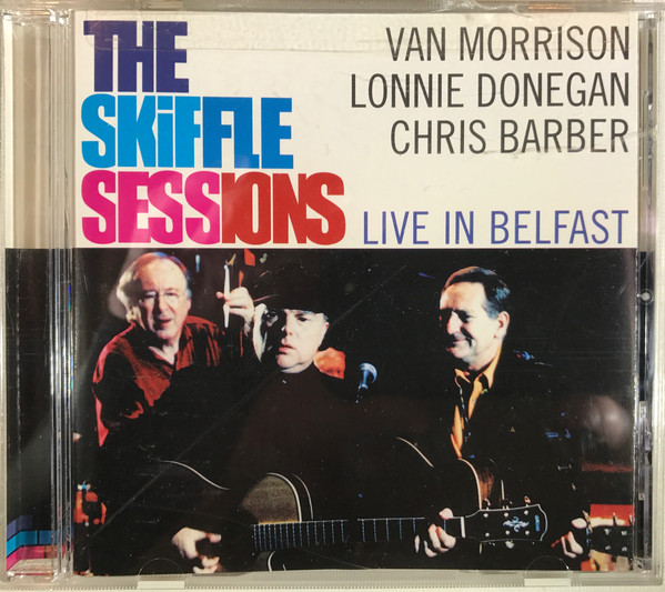 The Skiffle Sessions (Live In Belfast 1998)