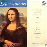 Walter Klien; Piano - Leurs Amours: Beethoven; Mendelssohn; Chopin; Schumann; Liszt; Brahms; Tchaikovsky; Debussy