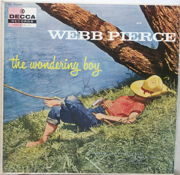 Webb Pierce The+Wondering+Boy LP