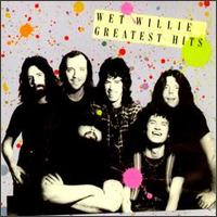 Wet Willie& 39 s Greatest Hits
