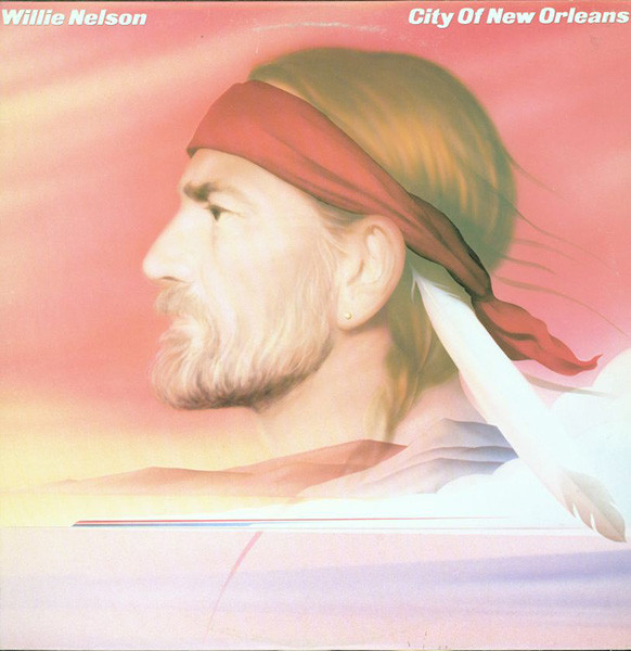 Willie Nelson - City Of New Orleans [vinyl] Willie Nelson