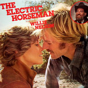 Willie Nelson The Electric Horseman - Original Soundtrack LP