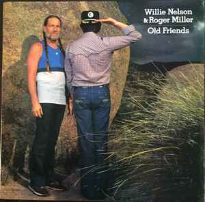 Willie Nelson &amp; Roger Miller - Old Friends [vinyl] Willie Nelson &amp; Roger Miller