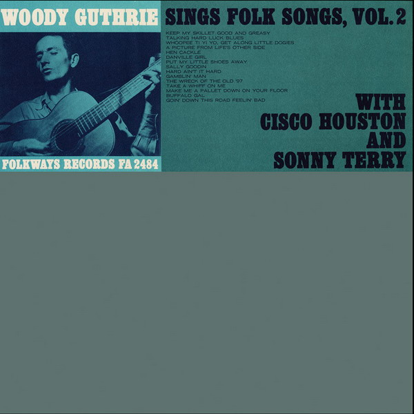Woody Guthrie Sings Folk Songs Vol. 2